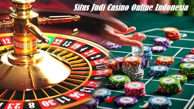 Situs Judi Casino Online Indonesia